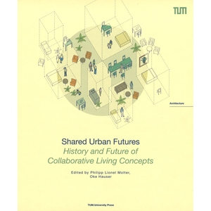 Shared Urban Futures TU München